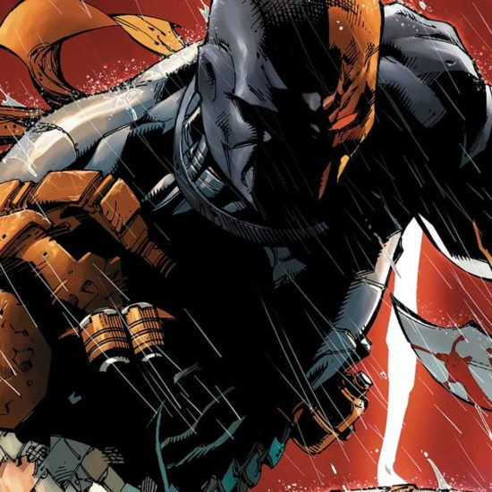 Here Are The Reasons Why Deathstroke Will Become Your Favourite DC Character