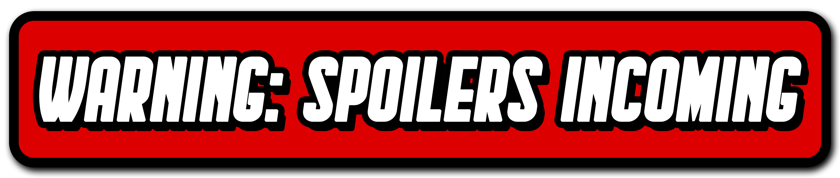 Spoilers-Warning-Small-Screen